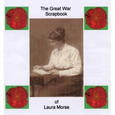 The Great War Scrapbook of Laura Morse